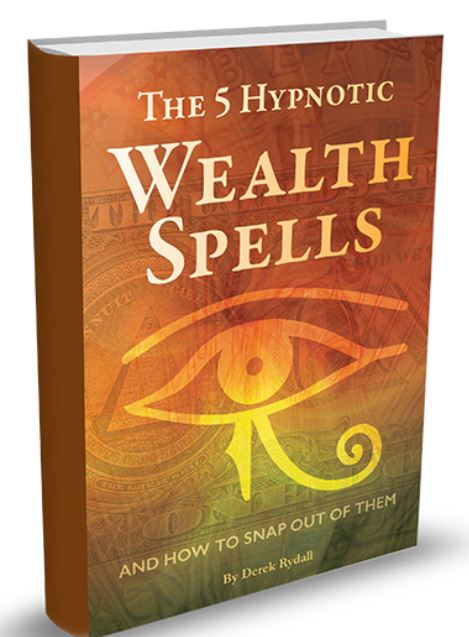 Derek Rydall - The 5 Hypnotic Wealth Spells.JPG